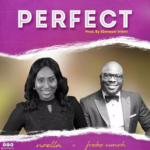 :Perfect by Noella ft Freke Umoh