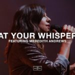 At your Whisper by Bethel Music feat. Andrew Meredith