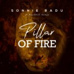 Pillar of Fire by Sonnie Badu ft. RockHills songs