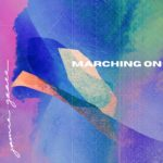 Marching on by Jamie Grace