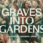 Grave to Garden by Elevation worship