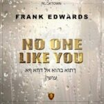 No one like you by Frank Edwards