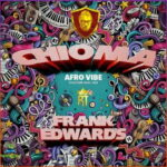 Chioma Afro by Frank Edwards