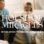 House of Miracle(Acoustic) by Brandon Lake