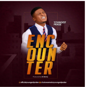 Encounter by Youngest Praise